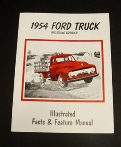 1954 FORD TRUCK ILL. FACTS/FEATRUES MANUAL