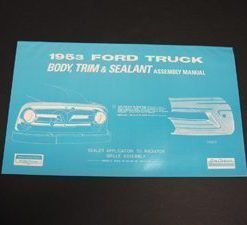 1953 FORD TRUCK BODY/INT. ASSY.MANUAL